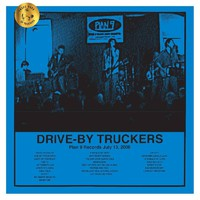 Drive-By Truckers: Plan 9 records - july 13 2006 (ltd. ed.)