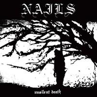 Nails: Unsilent death
