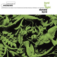 Byrd, Donald: Byrd In Flight