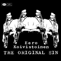 Koivistoinen, Eero: Original sin