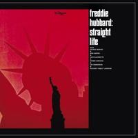 Hubbard, Freddie: Straight Life