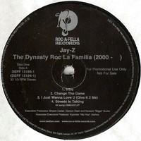 Jay-Z: The Dynasty Roc La Familia (2000- )