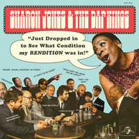 Jones, Sharon: Sharon Jones & The Dap-Kings - Just Dropped In (To See What Condition My Rendition was In)