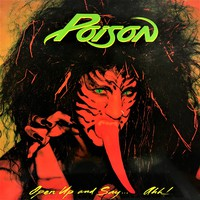 Poison: Open Up And Say... Ahh!