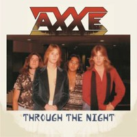 Axxe: Through the night
