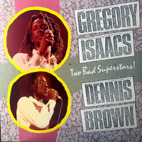 Brown, Dennis: Two Bad Superstars!