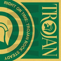 V/A: Right On Time - Trojan Rock Steady