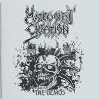 Malevolent Creation: The Demos