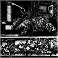 Nurse With Wound: To the Quiet Men From a Tiny Girl