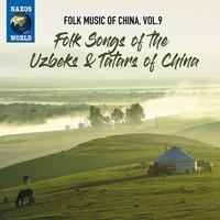 V/A: Folk music of china, vol. 9 - folk songs of the uzbeks & tatars of china