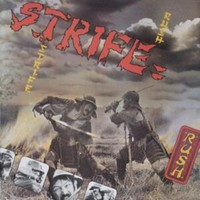 Strife (UK): Rush