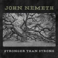 Nemeth, John: Stronger Than Strong