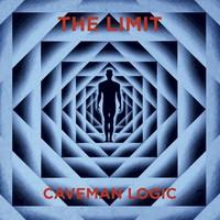 The Limit: Caveman Logic