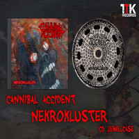 Cannibal Accident: Nekrokluster