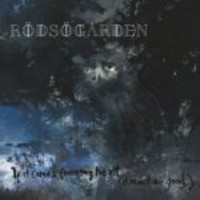 Rödsögården : If it comes from my heart  (it must be good)
