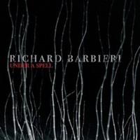 Barbieri, Richard: Under a Spell