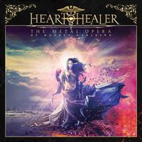 Heart Healer: The Metal Opera By Magnus Karlsson