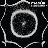 Madlib: Sound Ancestors