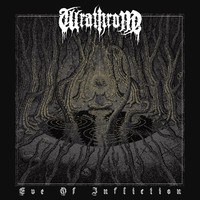 Wrathrone: Eve Of Infliction