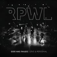 Rpwl: God Has Failed - Live & Personal