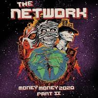Network (Green Day): Money Money 2020 Pt II: We Told Ya So!