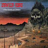 Manilla Road: Courts of chaos