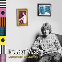 Webb, Robert: Liquorish Allsorts