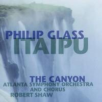 Glass, Philip: Itaipu/Canyon