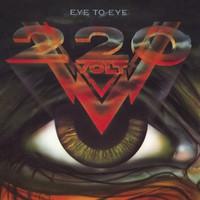 220 Volt: Eye To Eye