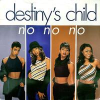 Destiny's Child: No No No
