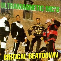 Ultramagnetic MC's: Critical beatdown