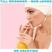 James, Bob: On vacation
