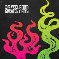 Dr. Feelgood: Greatest Hits