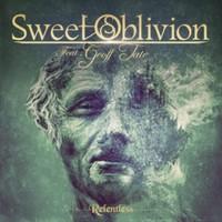Sweet Oblivion: Relentless