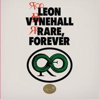 Vynehall, Leon: Rare, Forever