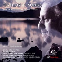 Petri, Michala: Territorial songs: works for recorder by Sunleif Rasmussen