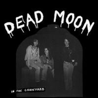 Dead Moon: In the graveyard