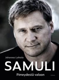 Edelmann, Samuli: Samuli. Pimeydestä valoon