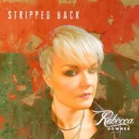 Downes, Rebecca: Stripped back