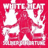 White Heat: Soldier Of Fortune