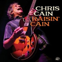Cain, Chris: Raisin cain