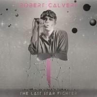 Calvert, Robert: The Last Starfighter