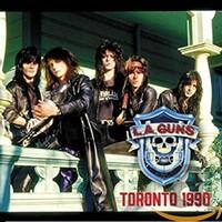 L.A. Guns: Toronto 1990