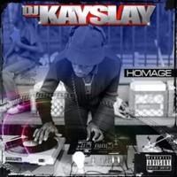 Dj Kay Slay: Homage