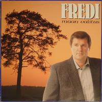 Fredi: Maan valitus