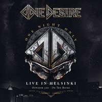 One Desire : One night only - live in Helsinki