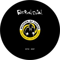 Fatboy Slim: Weapon of choice