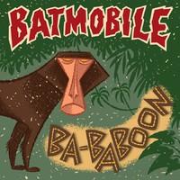 Batmobile: Ba-baboon
