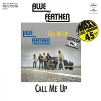 Blue Feather: Call me up/let's funk tonight