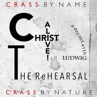 Crass: Christ alive! - rehearsal